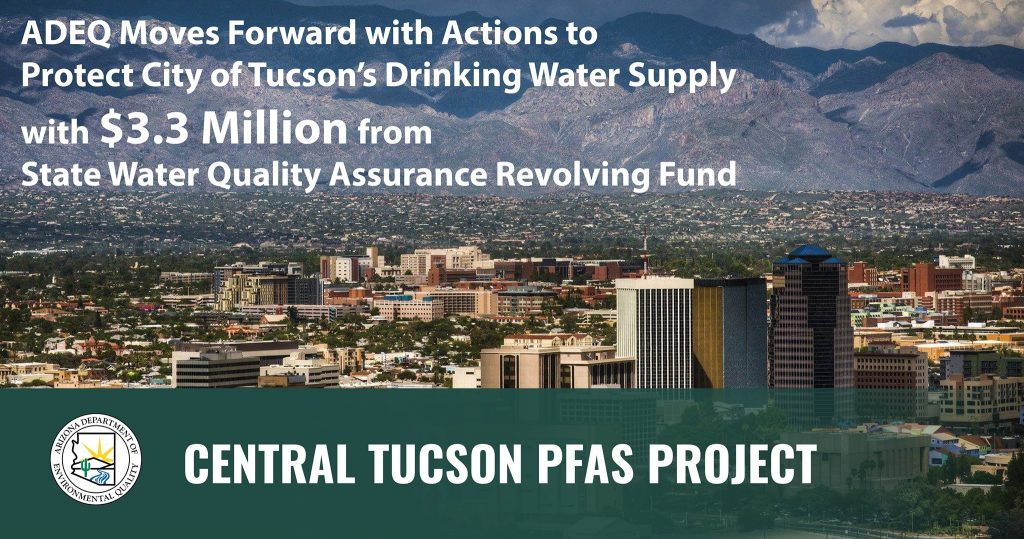 ADEQ Announces Actions to Protect the City of Tucson's Drinking Water Supply